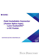 Field Installable Connector(Fusion Splice type)