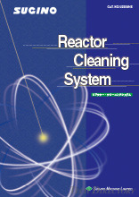 REACTOR CLEANING SYSTEM  / Sugino Machine (Thailand) For Reactors of Chemical, Petrochemical, Pharmaceutical, Food Industries etc.