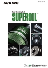 Roller Burnishing Tool SUPEROLL / Sugino Machine (Thailand)